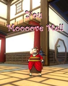 You Moooove Me!